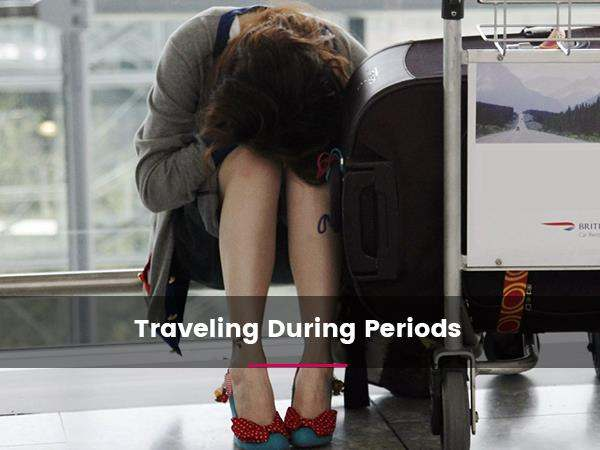 traveling-during-periods