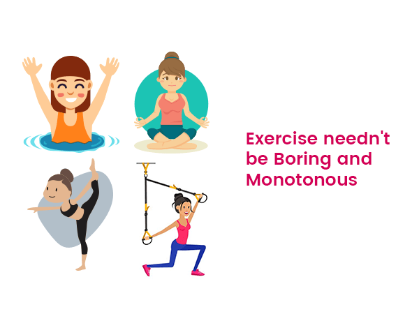 exercise-neednt-be-boring-and-monotonous