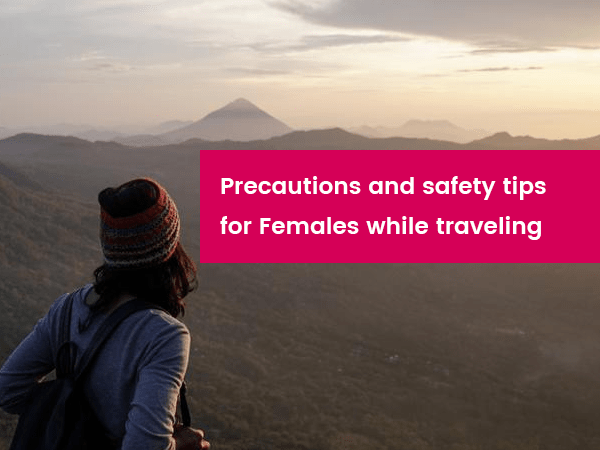 precautions-and-safety-tips-for-women-travelers-oowomaniya